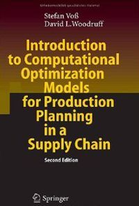 Introduction_to_Computational_Optimization_Models_for_Production_Planning_in_a_Supply_Chain